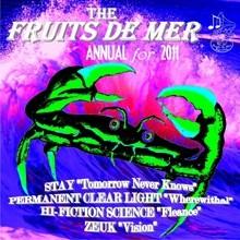 The Fruits de Mer 2011 Annual