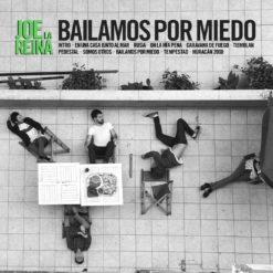 Bailamos por miedo (vinilo + Descarga MP3) PREVENTA