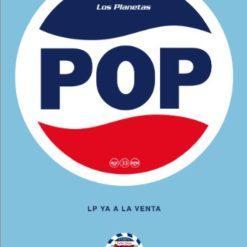 """Cartel Los Planetas """"Pop"""""""