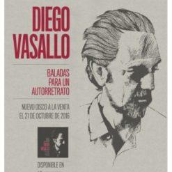 """Cartel Diego Vasallo """"Baladas para un autorretrato"""""""