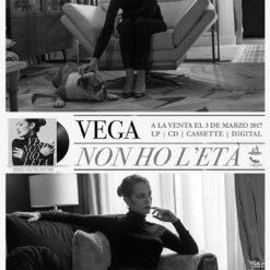 """Cartel Vega """"Non Ho L'etá"""" (Vega 3)"""
