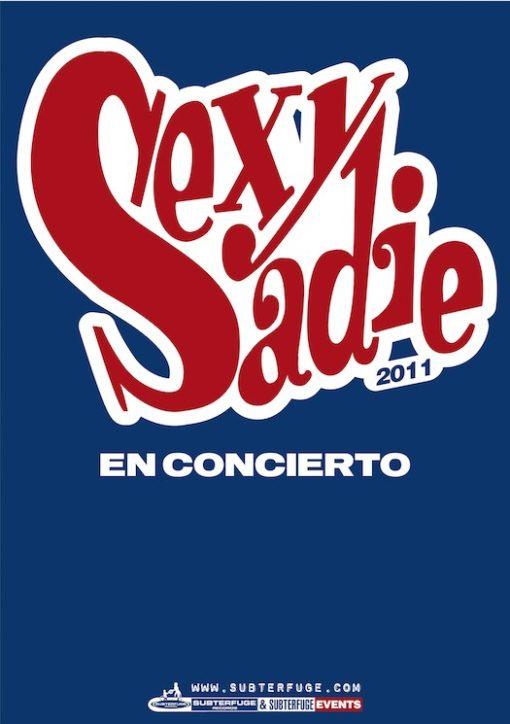 """Cartel Sexy Sadie """"Gira 2011"""""""